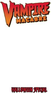 [Vampire Macabre (Halloween Special One Shot Cover C Sketch) (Product Image)]