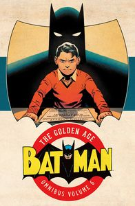 [Batman: The Golden Age: Omnibus: Volume 6 (Hardcover) (Product Image)]