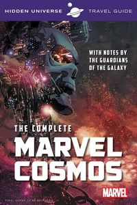 [Marvel: Hidden Universe Travel Guide: The Cosmos (Product Image)]