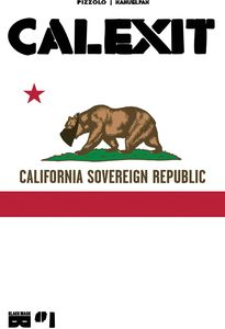 [Calexit #1 (Cover B) (Product Image)]