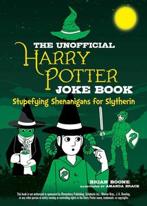 [The Unofficial Harry Potter Joke Book: Stupefying Shenanigans For Slytherin (Product Image)]