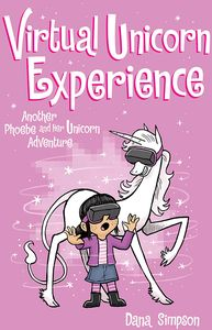 [Virtual Unicorn Experience: Volume 12: Phoebe & Her Unicorn Adventure (Product Image)]