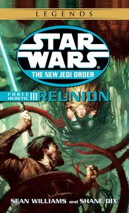 [Star Wars: Legends: The New Jedi: Force Heretic: Book 3: Reunion (Product Image)]