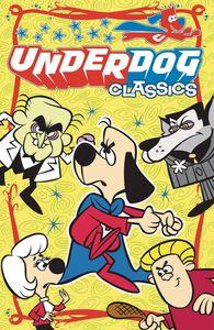 [Underdog: Classics: Volume 1 (Product Image)]