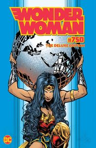 [Wonder Woman #750 (The Deluxe Edition Hardcover) (Product Image)]