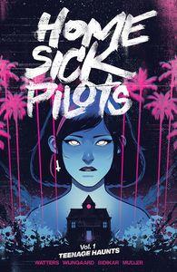 [Home Sick Pilots: Volume 1 : Teenage Haunts (Product Image)]