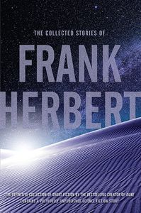 [The Collected Stories Of Frank Herbert (Product Image)]