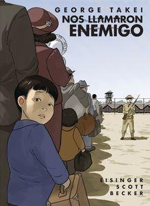 [They Called Us Enemy (Spanish Edition Nos Llamaron Enemigo) (Product Image)]