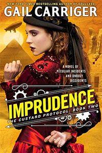 [The Custard Protocol: Book 2: Imprudence (Product Image)]
