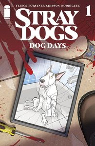 [Stray Dogs: Dog Days #1 (Cover A Forstner & Fleecs) (Product Image)]