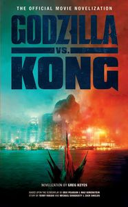 [Godzilla Vs. Kong: The Official Movie Novelization (Product Image)]