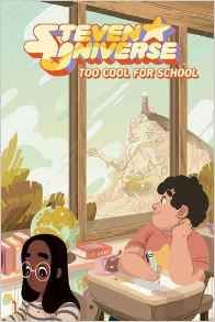 [Steven Universe: OGN: Too Cool For School (Product Image)]