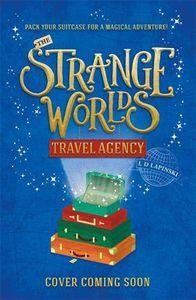 [The Strangeworlds Travel Agency (Product Image)]