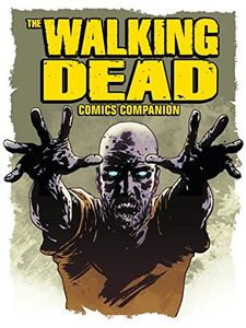 [The Walking Dead: Companion To The Comic Series (Product Image)]
