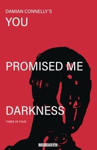[You Promised Me Darkness #3 (Cover A Connelly) (Product Image)]