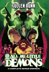 [Cullen Bunn: Omnibus: All My Little Demons (Product Image)]