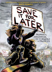 [Save It For Later: Promises, Parenthood & The Urgency Of Protest (Hardcover) (Product Image)]