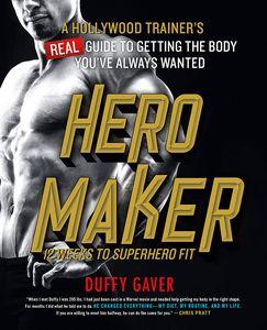 [Hero Maker: 12 Weeks To Superhero Fit (Hardcover) (Product Image)]