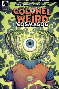 [Colonel Weird: Cosmagog #4 (Cover B Ward) (Product Image)]