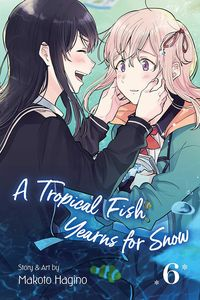 [A Tropical Fish Yearns For Snow: Volume 6 (Product Image)]