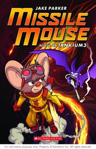 [Missile Mouse: Volume 2: Rescue On Tankium3 (Product Image)]