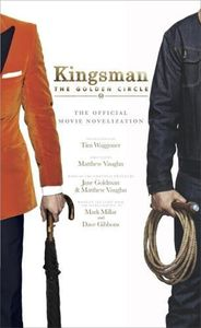 [Kingsman: The Golden Circle: Novelisation (Product Image)]
