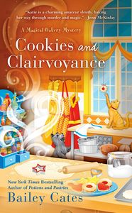 [A Magical Bakery Mystery: Book 8: Cookies & Clairvoyance (Product Image)]
