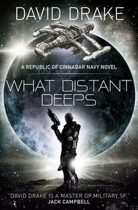 [The Republic Of Cinnabar Navy: Book 8: What Distant Deeps (Product Image)]