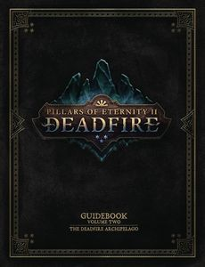 [Pillars Of Eternity II: Guidebook: Deadfire Archipelago (Hardcover) (Product Image)]