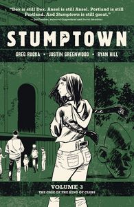 [Stumptown: Volume 3: Case Of King Of Clubs (Product Image)]