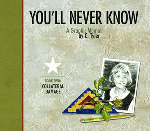[You'll Never Know: Volume 2: Collateral Damage (Hardcover) (Product Image)]
