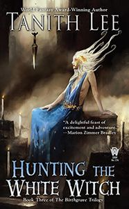 [The Birthgrave Trilogy: Book 3: Hunting The White Witch (Product Image)]