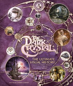 [The Dark Crystal: The Ultimate Visual History (Hardcover) (Product Image)]