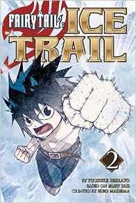 [Fairy Tail: Ice Trail: Volume 2 (Product Image)]