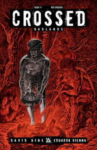 [Crossed: Badlands #17 (Red Crossed Variant) (Product Image)]