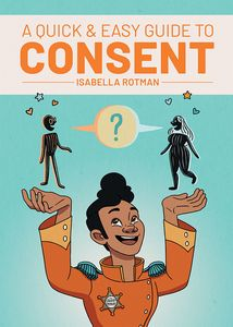 [A Quick & Easy Guide To Consent (Product Image)]