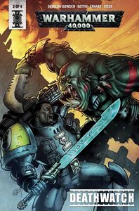 [Warhammer 40K: Deathwatch #2 (Cover B Bettin) (Product Image)]