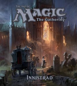 [Art Of: Magic: The Gathering: Innistrad (Hardcover) (Product Image)]
