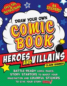 [Draw Your Own Comic Book: Heroes & Villains (Product Image)]