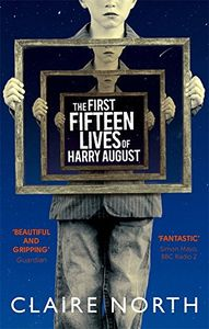[The First Fifteen Lives Of Harry August (Product Image)]