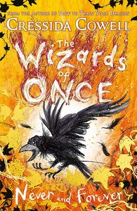 [The Wizards Of Once: Book 4: Never & Forever (Hardcover) (Product Image)]