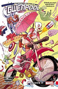 [Unbelievable Gwenpool: Volume 1: Believe It (Product Image)]