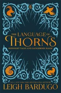 [The Language Of Thorns: Midnight Tales & Dangerous Magic (Product Image)]