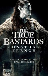 [The Lot Lands: Book 2: The True Bastards (Product Image)]