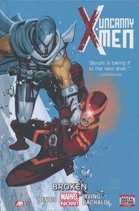 [Uncanny X-Men: Volume 2: Broken (Premier Edition Hardcover) (Product Image)]