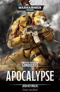 [Space Marine Conquests: Book 5: Apocalypse (Product Image)]