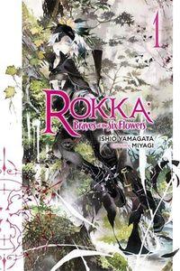 [Rokka: Braves Of The Six Flowers: Volume 1 (Product Image)]