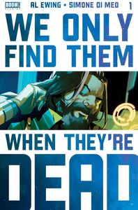 [We Only Find Them When They're Dead #1 (5th Printing) (Product Image)]