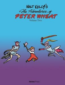 [Walt Kelly's The Adventures Of Peter Wheat: Complete Series: Volume 2 (PX Edition) (Product Image)]