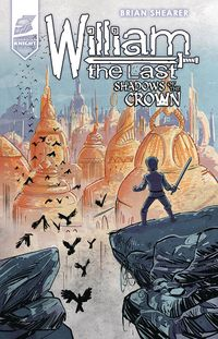 [The cover for William: The Last Shadows Of Crown #4]